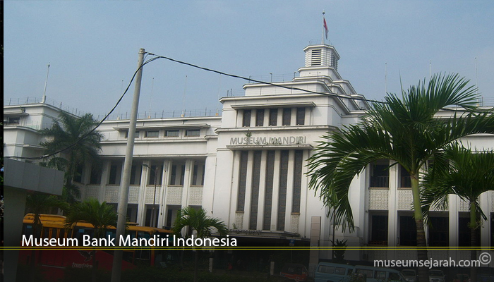 Museum Bank Mandiri Indonesia